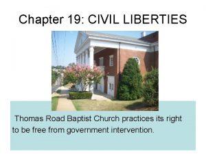 Chapter 19 CIVIL LIBERTIES Thomas Road Baptist Church