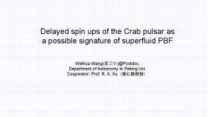 Delayed spin ups of the Crab pulsar as