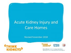 Acute Kidney Injury and Care Homes Revised November