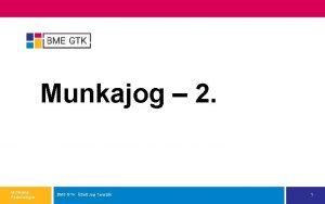 Munkajog 2 Munkajog Pszicholgus BME GTK zleti Jog