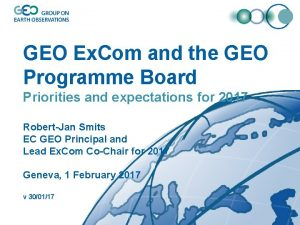 GEO Ex Com and the GEO Programme Board