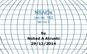 NSAIDs Lec no 12 lec no 3 By