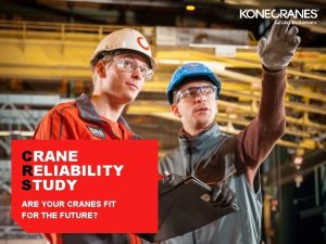 CRANE RELIABILITY STUDY ARE YOUR CRANES FIT FOR