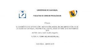 UNIVERSIDAD DE GUAYAQUIL FACULTAD DE CIENCIAS PSICOLGICAS TTULO