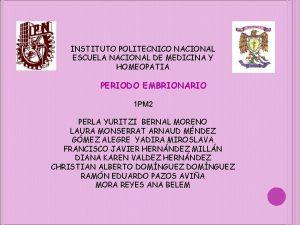 INSTITUTO POLITECNICO NACIONAL ESCUELA NACIONAL DE MEDICINA Y