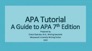APA Tutorial th A Guide to APA 7