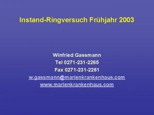 Instand Ringversuch Frhjahr 2003 Winfried Gassmann Tel 0271