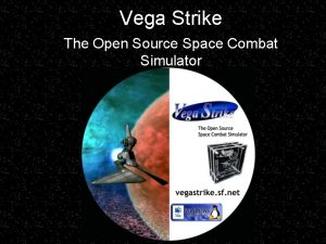 Vega Strike The Open Source Space Combat Simulator