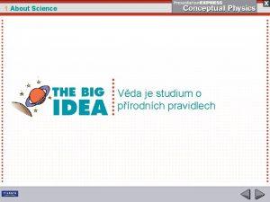 1 About Science Vda je studium o prodnch