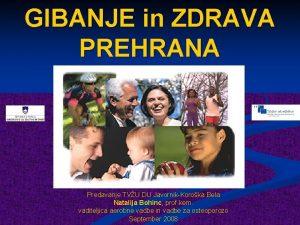 GIBANJE in ZDRAVA PREHRANA Predavanje TVU DU JavornikKoroka