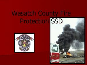 Wasatch County Fire Protection SSD Wasatch County Fire