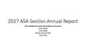 2017 ASA Section Annual Report 2017 COSGB ASA