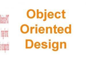 Object Oriented Design Goals Bottom Up Design refactoring