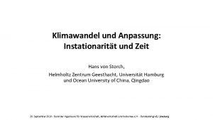 Klimawandel und Anpassung Instationaritt und Zeit Hans von