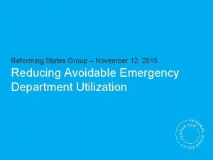 Reforming States Group November 12 2015 Reducing Avoidable