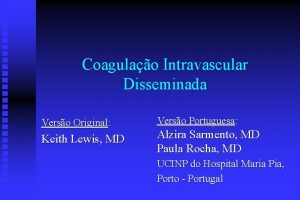 Coagulao Intravascular Disseminada Verso Original Keith Lewis MD
