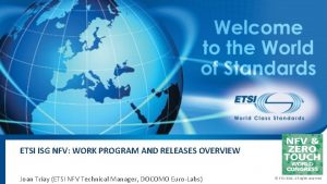 ETSI ISG NFV WORK PROGRAM AND RELEASES OVERVIEW
