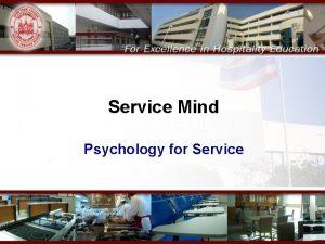 Service Mind Psychology for Service service s vs
