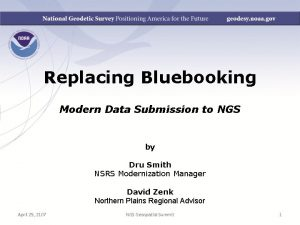 Replacing Bluebooking Modern Data Submission to NGS by