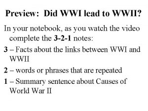 Preview Did WWI lead to WWII In your