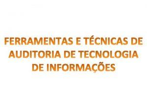 TCNICAS DE AUDITORIA CONVENCIONAL APLICADAS A AUDITORIA DE