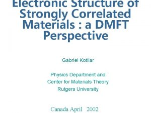 Electronic Structure of Strongly Correlated Materials a DMFT