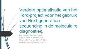 Verdere optimalisatie van het Fordproject voor het gebruik