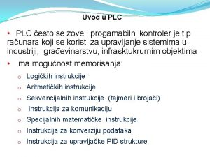 Uvod u PLC PLC esto se zove i