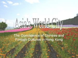 The Coexistence of Chinese and Foreign Cultures in