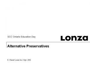 SCC Ontario Education Day Alternative Preservatives R Nunez