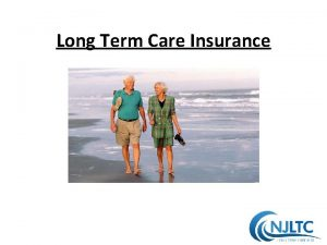 Long Term Care Insurance What is Long Term