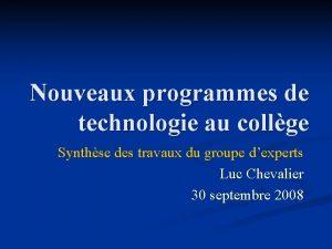 Nouveaux programmes de technologie au collge Synthse des