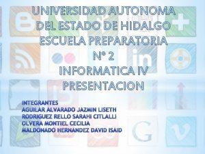 UNIVERSIDAD AUTONOMA DEL ESTADO DE HIDALGO ESCUELA PREPARATORIA