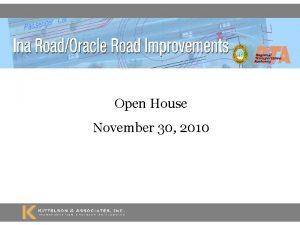 Open House November 30 2010 Open House Format