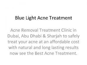 Blue Light Acne Treatment Acne Removal Treatment Clinic