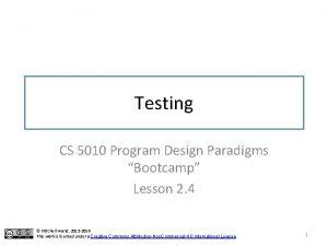 Testing CS 5010 Program Design Paradigms Bootcamp Lesson
