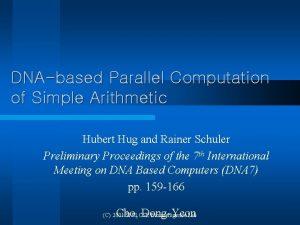 DNAbased Parallel Computation of Simple Arithmetic Hubert Hug