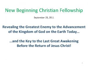 New Beginning Christian Fellowship September 25 2011 Revealing
