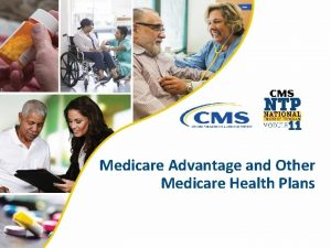 Medicare Advantage and Other Medicare Health Plans Contents