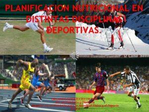 PLANIFICACION NUTRICIONAL EN DISTINTAS DISCIPLINAS DEPORTIVAS ORLANDO RODRGUEZ