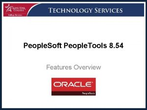 People Soft People Tools 8 54 Features Overview