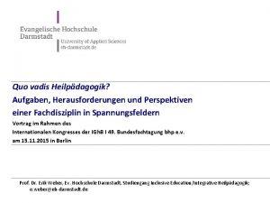 Quo vadis Heilpdagogik Aufgaben Herausforderungen und Perspektiven einer