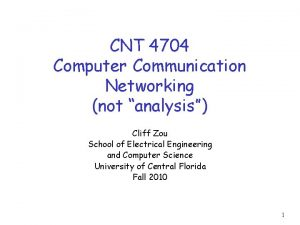 CNT 4704 Computer Communication Networking not analysis Cliff