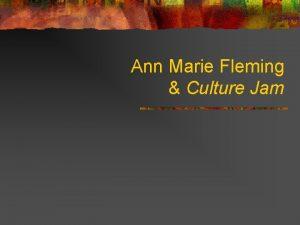Ann Marie Fleming Culture Jam Ann Marie Fleming