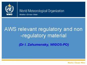 WMO AWS relevant regulatory and non regulatory material