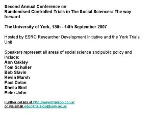Second Annual Conference on Randomised Controlled Trials in