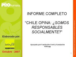 INFORME COMPLETO CHILE OPINA SOMOS RESPONSABLES SOCIALMENTE Elaborado