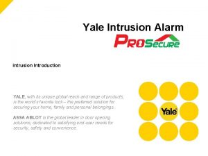 Yale Intrusion Alarm intrusion Introduction YALE with its
