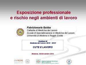 Esposizione professionale e rischio negli ambienti di lavoro