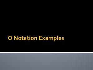 O Notation Examples O Notation int get Thirdint